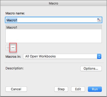 Selecione o nome da macro e, em seguida, selecione o sinal de subtração