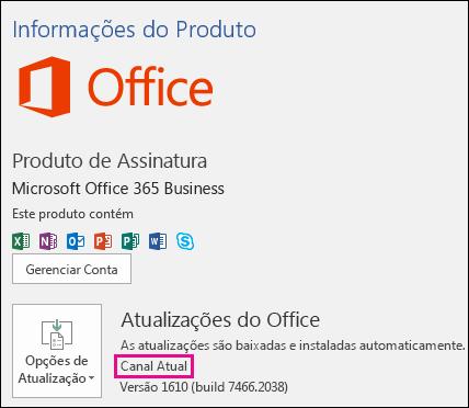 Informações de conta do produto para a assinatura do Canal Atual do Office 365 Business