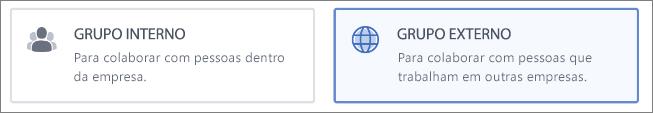 Captura de tela mostrando que você pode optar por criar um grupo Interno ou Externo