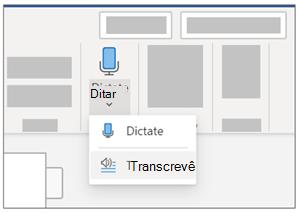 Imagem mostrando o menu suspenso Ditar e a seleção Transcrever.