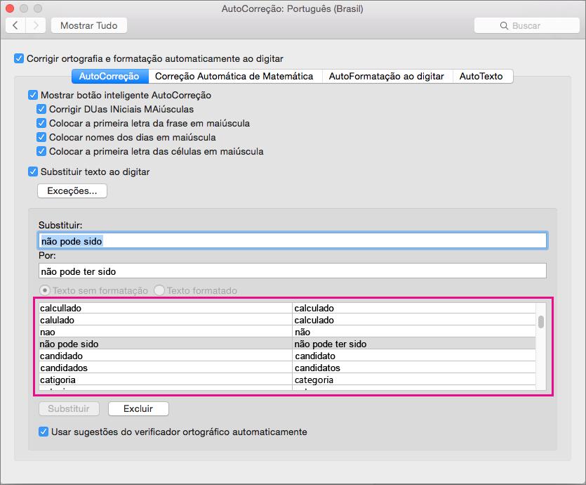 A lista da AutoCorreção faz a correspondência entre o texto que a AutoCorreção identifica para substituição e o texto que ela insere como substituição.