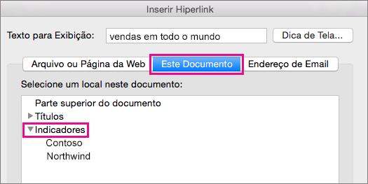 A caixa de diálogo Inserir Hiperlink com a guia Este Documento e com os Indicadores realçados.