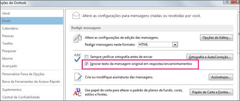 Definição da opção de ignorar a verificação ortográfica do texto original em respostas e mensagens encaminhadas