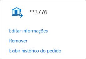 Página Opções de pagamento, mostrando os links Editar informações, Remover e Exibir histórico de pedidos de uma conta bancária.