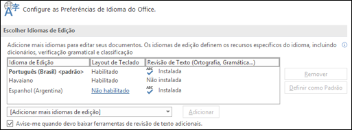 A caixa de diálogo onde você pode adicionar, selecionar ou remover o idioma que o Office usa para edição e revisão de texto.