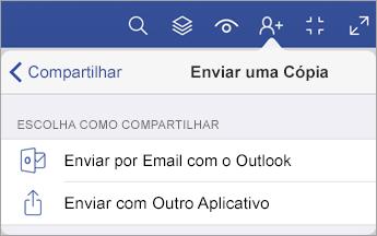 Menu Enviar uma Cópia, que mostra duas opções de como compartilhar um arquivo: por email com o Outlook ou com outro aplicativo.