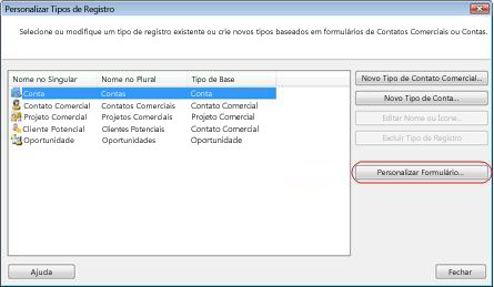 a caixa de diálogo personalizar tipos de registros com o botão de personalizar formulário contornado