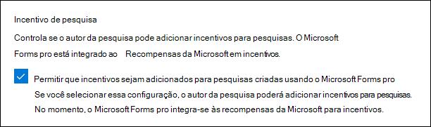 Configuração de administração do Microsoft Forms para incentivos de pesquisa