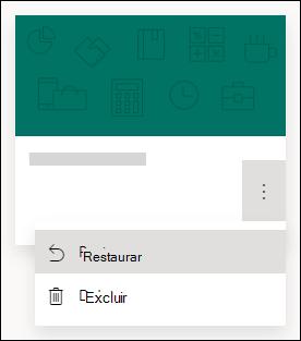 Restaurar um formulário ou excluir uma opção de formulário para um formulário no Microsoft Forms