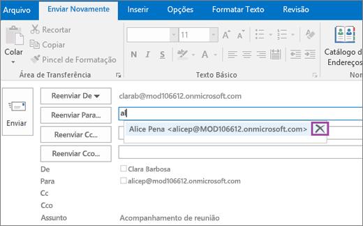 A captura de tela mostra a opção Enviar Novamente para uma mensagem de email. No campo Reenviar para, o recurso Preenchimento Automático fornece o endereço de email para o destinatário com base nas primeiras letras digitadas do nome do destinatário.