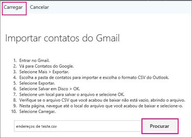 Escolha Procurar para localizar o arquivo .csv e escolha Carregar para importá-los para sua conta do Office 365.