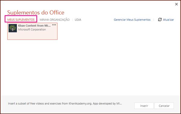 """Caixa de diálogo Suplementos do Office com """"MEUS SUPLEMENTOS"""" realçado"""