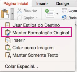 Opção Manter Formatação Original no menu Colar
