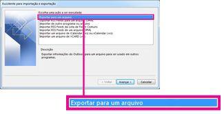 Opção Exportar para um arquivo no Assistente para Importação e Exportação
