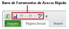 Barra de Ferramentas de Acesso Rápido no Excel 2010
