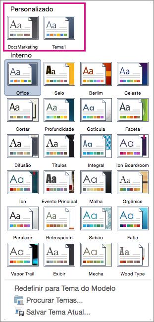 O menu Temas mostra os temas internos e personalizados