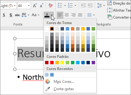Use as opções de cor da fonte para alterar a cor do texto