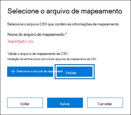 Clique em Validar para verificar se há erros no arquivo CSV