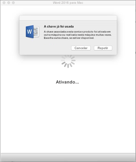 """Mensagem """"A chave já foi usada"""" ao ativar o Office 2016 para Mac"""