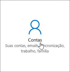 Nas Configurações do Windows, vá até Contas