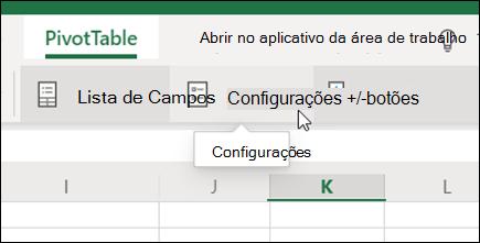 O botão Configurações na guia tabela dinâmica do Excel para a Web