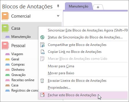 Você pode fechar um bloco de anotações se não precisar mais usá-lo.