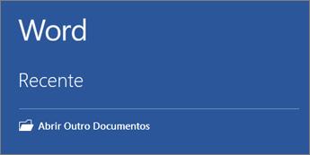 Uma lista dos documentos mais usados recentemente é exibida.
