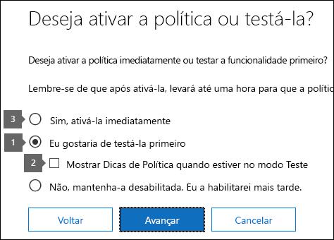 Opções para usar o modo de teste e ativar a política