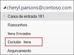 Se você vir a pasta Itens excluídos, você pode recuperar itens excluídos.