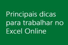 Principais dicas para trabalhar no Excel Online