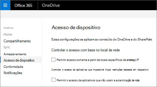 Na guia de acesso de dispositivo do Centro de administração do OneDrive