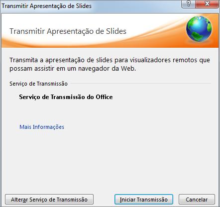 Mostra a caixa de diálogo Transmitir Apresentação de Slides no PowerPoint 2010