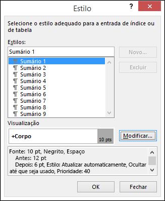 A caixa de diálogo Modificar estilo permite atualizar a aparência do texto no sumário.