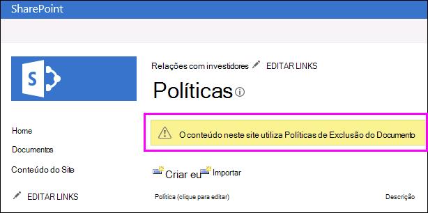 Aviso no site que estão sendo usadas políticas de exclusão de documento