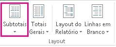 Botão Subtotais na guia Design