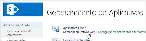 Administração central com Gerenciar Aplicativos Web selecionado