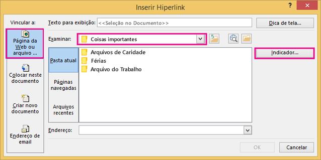 Mostra a caixa de diálogo com a opção Inserir link para um arquivo diferente selecionada