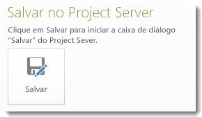 Salvar no Project Server