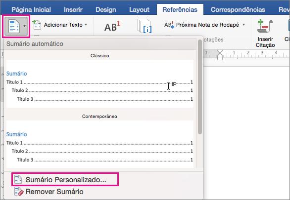 Clique em Sumário na guia Referências para exibir o menu e, em seguida, clique em Sumário Personalizado.