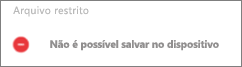 Texto de aviso indicando que não é possível salvar um arquivo localmente em um dispositivo Android.