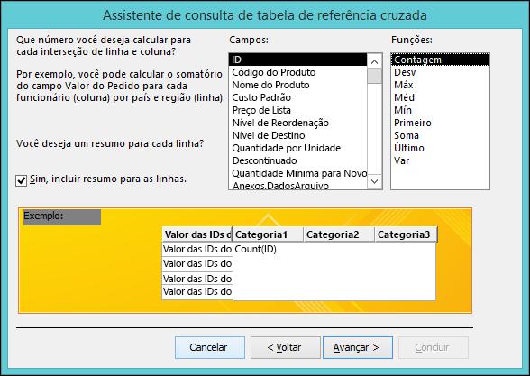 Selecione um campo e uma função para calcular no Assistente de Consulta de Tabela de Referência Cruzada.