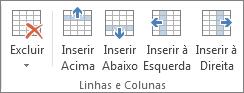 Opções no grupo Linhas e Colunas