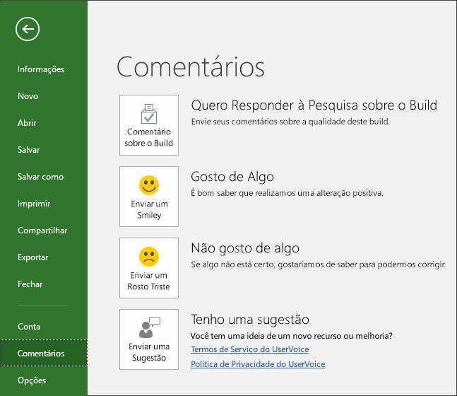 Clique em Arquivo > Comentários para fazer comentários ou sugestões sobre o Microsoft Project