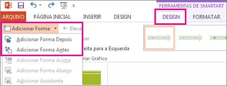 Na guia Design, clique em Adicionar Forma.