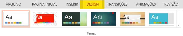 Temas de design estão na guia Design da faixa de opções