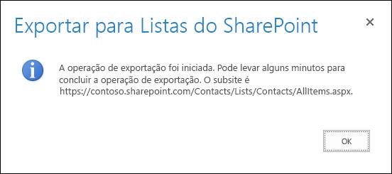 Captura de tela de exportação na mensagem de listas do SharePoint com um botão OK.