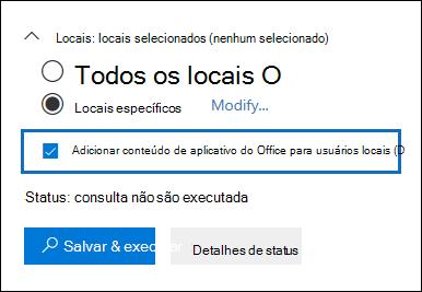 """A caixa de seleção """"Adicionar conteúdo de aplicativo do Office para usuários locais"""" é adicionada à interface de usuário de pesquisa de conteúdo"""