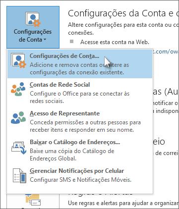 Clique em Arquivo > Configurações de conta > Configurações de conta