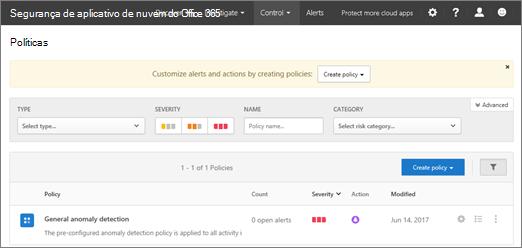 Ao acessar o portal de segurança de aplicativo de nuvem do Office 365, você começar com a página de políticas
