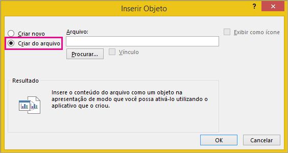 Criar a partir do arquivo selecionado na caixa de diálogo Inserir Objeto